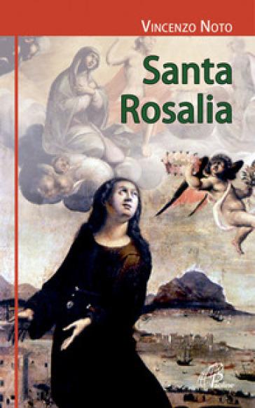 Santa Rosalia - Vincenzo Noto |
