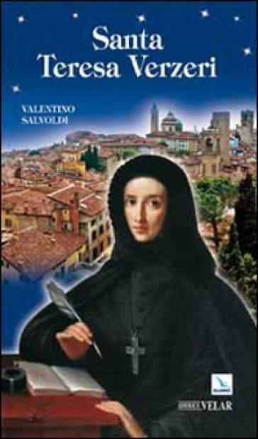 Santa Teresa Verzeri - Valentino Salvoldi | Jonathanterrington.com