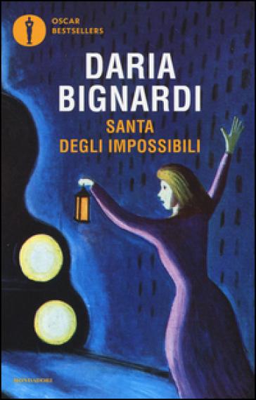 Santa degli impossibili - Daria Bignardi | Kritjur.org
