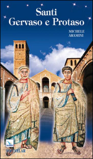 Santi Gervaso e Protaso - Michele Aramini  