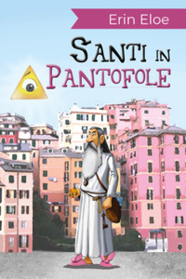 Santi in pantofole - Erin Eloe | Jonathanterrington.com
