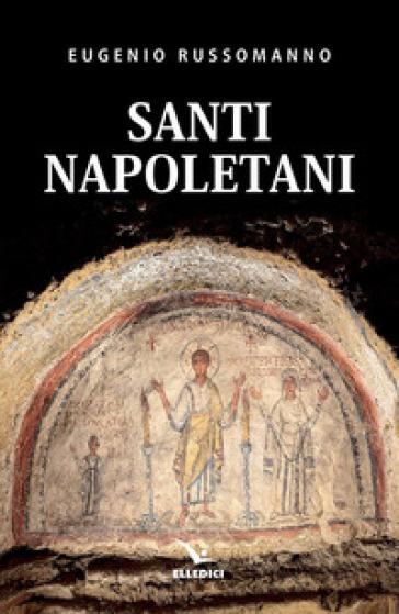 Santi napoletani - Eugenio Russomanno | Kritjur.org