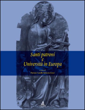 Santi patroni e Università in Europa - P. Castelli |