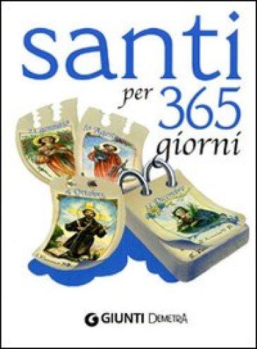 Santi per 365 giorni - Monica Del Soldato  