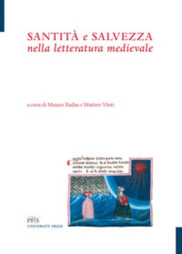 Santità e salvezza nella letteratura medievale - M. Badas | Ericsfund.org
