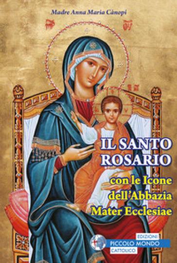 Santo rosario con le icone del monastero Mater Ecclesiae - Anna Maria Cànopi |