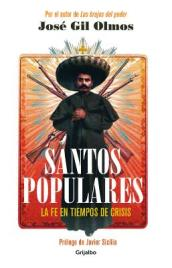 Santos Populares / Popular Saints. Faith in Times of Crisis