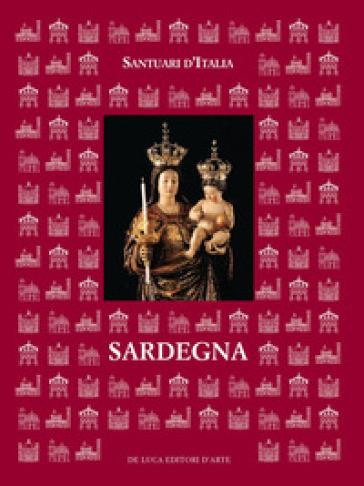 Santuari d'Italia. Sardegna - M. G. Meloni | Rochesterscifianimecon.com