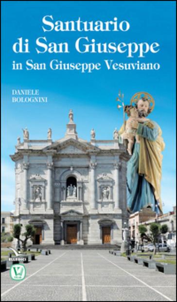 Santuario di San Giuseppe in San Giuseppe Vesuviano - Daniele Bolognini   Kritjur.org