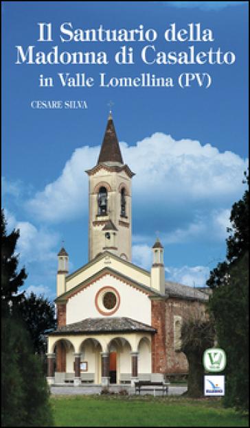 Santuario della madonna di Casaletto - Cesare Silva  
