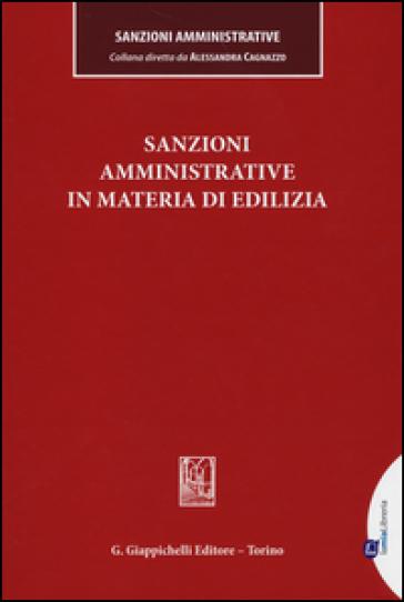 Sanzioni amministrative in materia di edilizia - A. Cagnazzo pdf epub