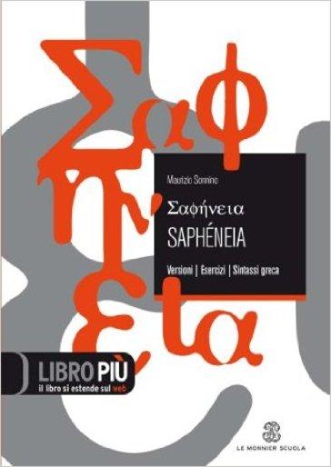 Sapheneia. Versionario triennio. Per il Liceo classico. Con espansione online - Maurizio Sonnino | Ericsfund.org