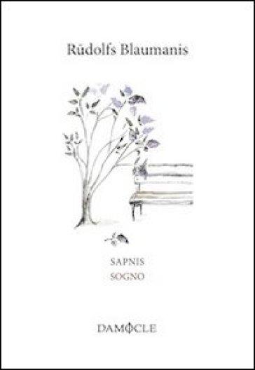 Sapnis-Sogno - Rudolfs Blaumanis |