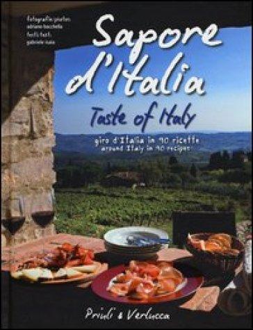 Sapore d'Italia. Giro d'Italia in 90 ricette-Taste of Italy. Around Italy in 90 recipes - Gabriele Isaia |