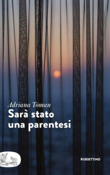 Sarà stato una parentesi - Adriana Toman | Kritjur.org