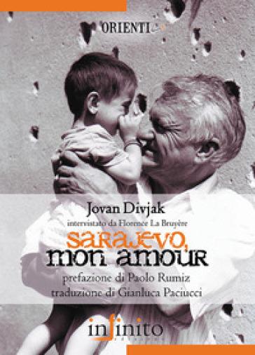 Sarajevo, mon amour - Jovan Divjak |