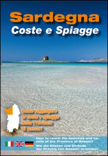 Sardegna. Coste e spiagge. Sassari. Ediz. italiana, inglese e tedesca