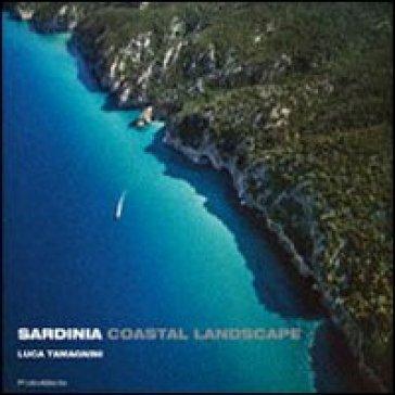 Sardinia coastal landscape. Ediz. inglese, francese e tedesca - Luca Tamagnini | Rochesterscifianimecon.com