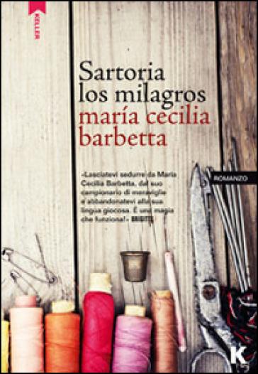 Sartoria Los Milagros - Maria Cecilia Barbetta |