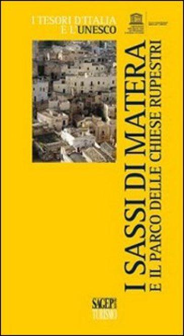 I Sassi e il parco delle chiese rupestri di Matera - Piera Ciliberto | Ericsfund.org