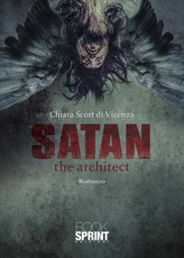 Satan the architect - Chiara Scott di Vicenza |