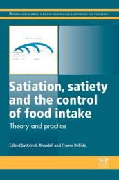 Satiation, Satiety and the Control of Food Intake