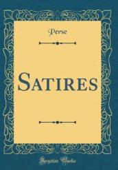Satires (Classic Reprint)