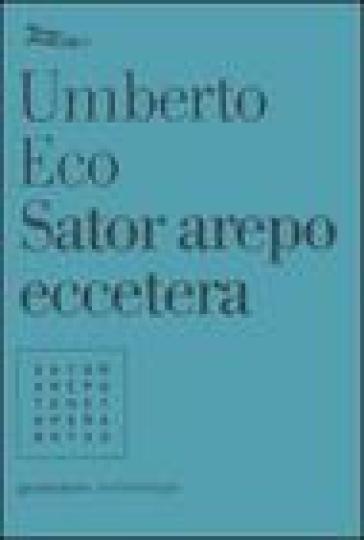 Sator arepo eccetera - Umberto Eco | Rochesterscifianimecon.com