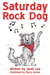 Saturday Rock Dog