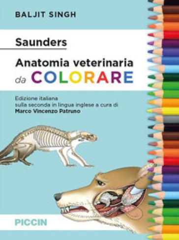 Saunders. Anatomia veterinaria da colorare - Baljit Singh |