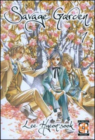 Savage garden. 1. - Lee Hyeon-Sook  