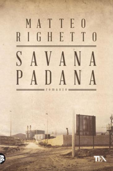 Savana padana - Matteo Righetto | Kritjur.org