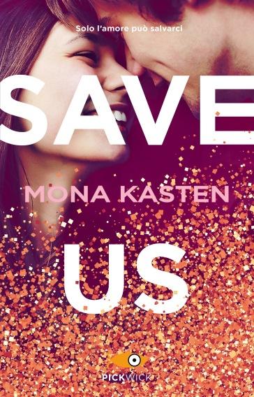 Save us. Ediz. italiana