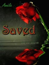 Saved ( Dark Love  series #3)