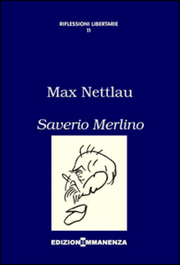 Saverio Merlino - Marx Nettlau pdf epub