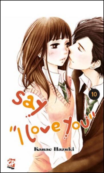 Say «I love you». 10. - Kanae Hazuki | Ericsfund.org