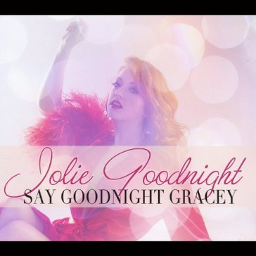 Say goodnight, gracey