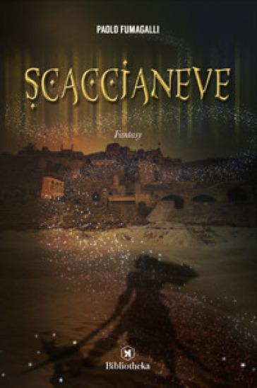 Scaccianeve - Paolo Fumagalli | Rochesterscifianimecon.com