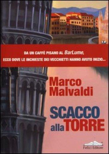 Scacco alla torre - Marco Malvaldi   Thecosgala.com