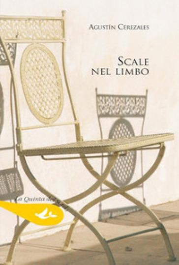 Scale nel limbo - Agustin Cerezales Laforet  