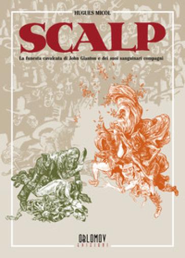 Scalp - Hugues Micol | Rochesterscifianimecon.com
