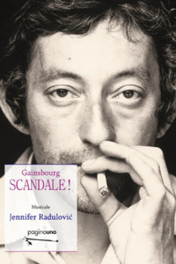 Scandale! Gainsbourg - Jennifer Radulovi? |