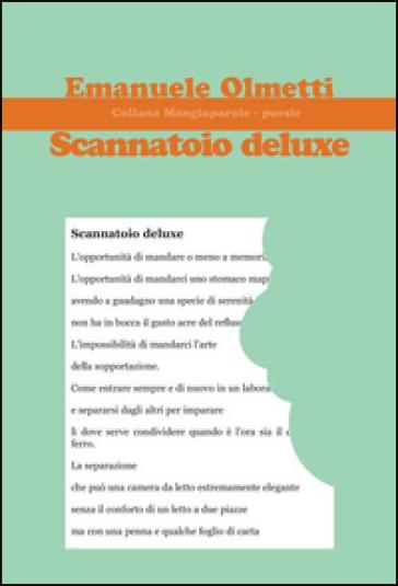 Scannatoio deluxe - Emanuele Olmetti |
