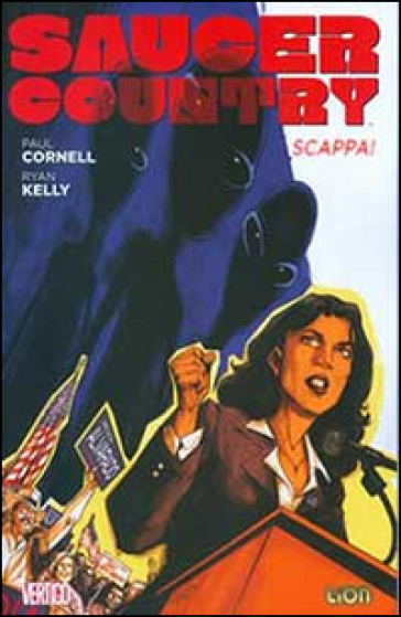 Scappa! Saucer country. 1. - Paul Cornell  