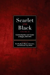 Scarlet and Black, Volume Two