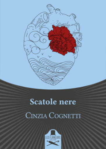 Scatole nere - Cinzia Cognetti |