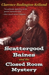 Scattergood Baines and The Closed Room Mystery (filmed as Scatergood Survives a Murder)