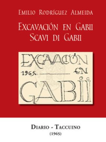 Scavi di Gabii (1965). Ediz. spagnola e italiana - Emilio Rodriguez Almeida | Kritjur.org