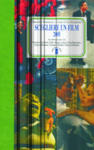 Scegliere un film 2005 - A. Fumagalli |