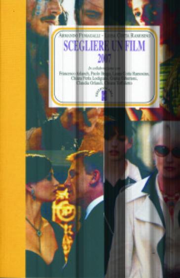 Scegliere un film 2007 - A. Fumagalli |
